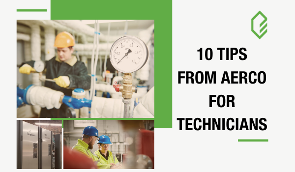 10 Tips from AERCO for HVAC Technicians